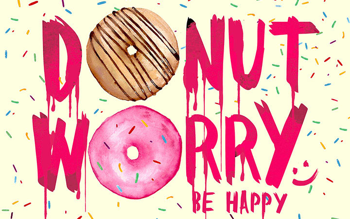Donut worry be happy - Süße Typo