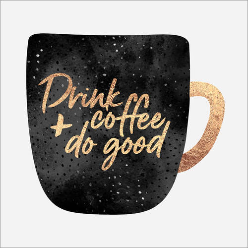 Wandaufkleber Drink Coffee And Do Good 1