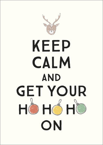 Premium-Poster Keep calm and get your Hohoho on