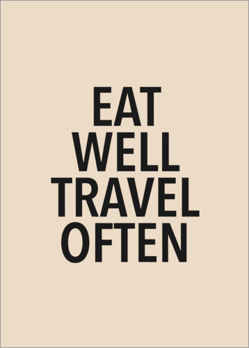 Premium-Poster Eat well & travel often