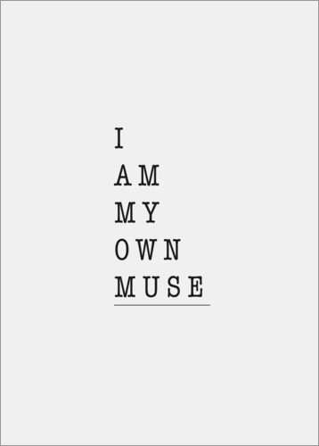 Premium-Poster I am my own muse