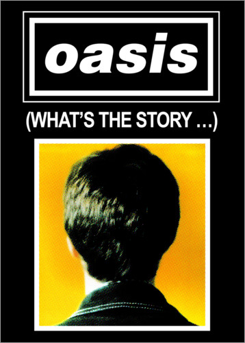 Premium-Poster Oasis - What´s The Story