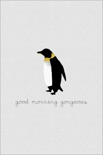 Premium-Poster Good Morning Gorgeous - Pinguin Set