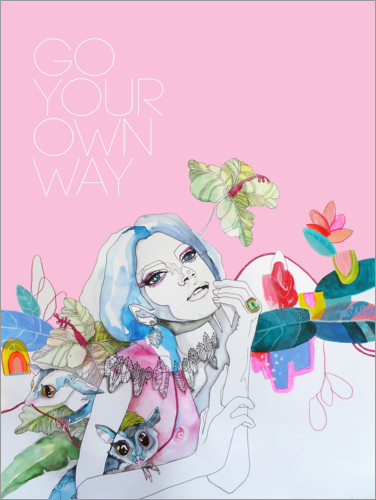 Premium-Poster Go your own way