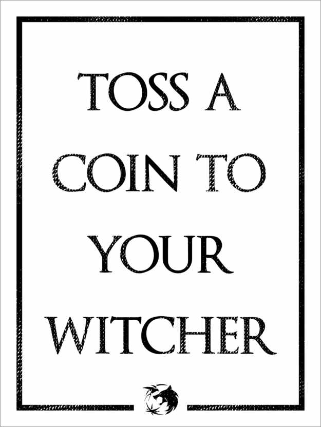 Premium-Poster The Witcher – Toss a Coin to Your Witcher