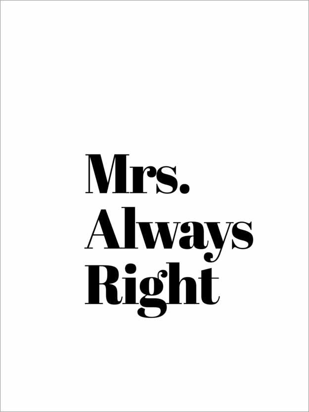 Premium-Poster Mrs. Always Right