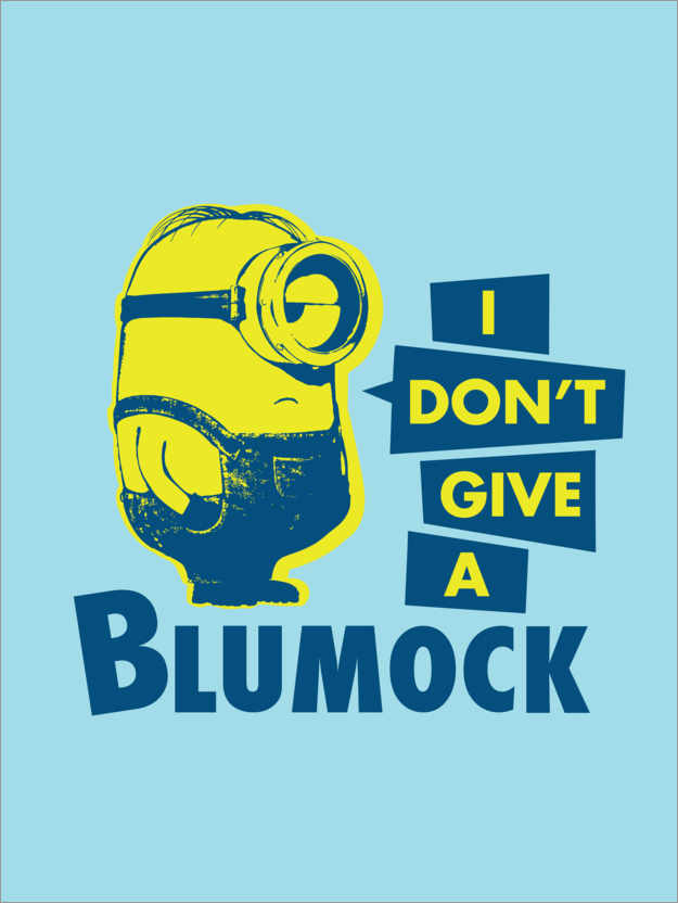 Premium-Poster I don´t give a Blumock