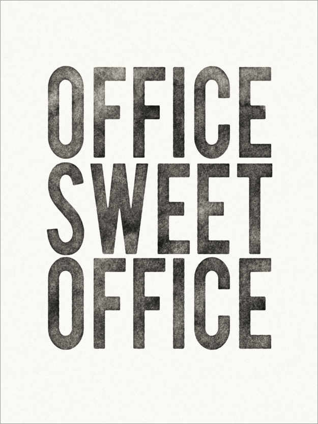 Premium-Poster Office Sweet Office