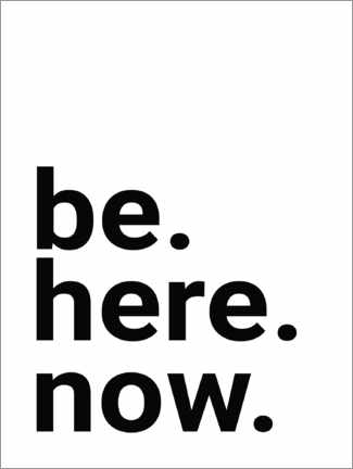 Premium-Poster  Be here now - Finlay and Noa