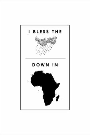 Acrylglasbild  I bless the rains down in africa - Typobox