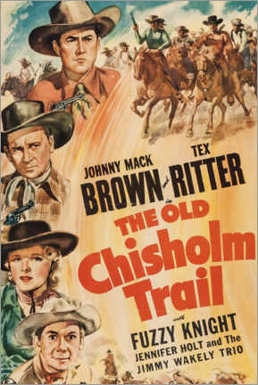 Premium-Poster  The Old Chisholm Trail - Entertainment Collection