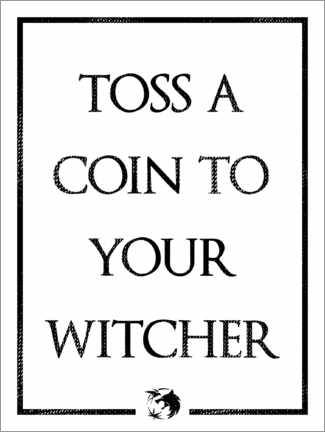 Wandsticker  The Witcher ? Toss a Coin to Your Witcher - Michael Tarassow