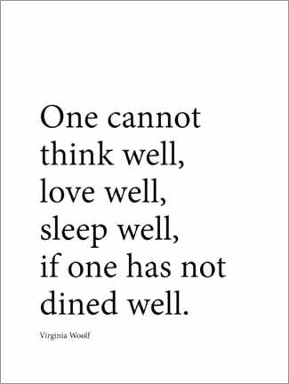 Premium-Poster  Dine well - Virginia Woolf quote - Finlay and Noa
