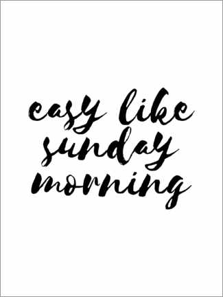 Premium-Poster Easy like sunday morning