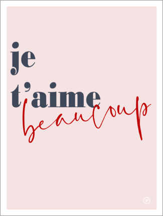 Gallery Print  Je t'aime beaucoup - m.belle