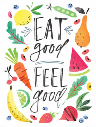 Premium-Poster Eat good, Feel good