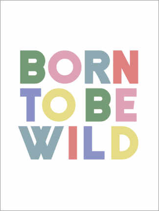 Wandsticker  Born to be wild - Finlay and Noa
