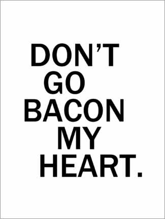 Acrylglasbild  Don't go bacon my heart - Finlay and Noa