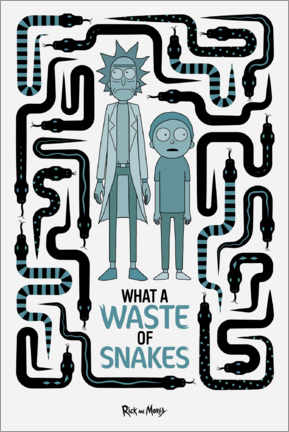 Premium-Poster Rick and Morty - Waste of Snakes