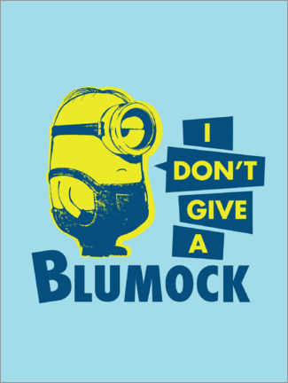 Premium-Poster  I don't give a Blumock