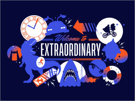 Premium-Poster Welcome to the extraordinary