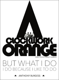 dear dear - Clockwork orange - Stanley Kubrick