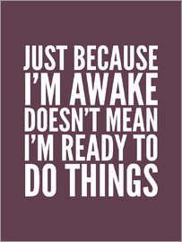 Creative Angel - Just because I'm awake doesn't mean I'm ready to do things