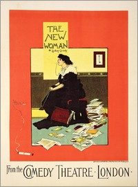 Albert Morrow - Reproduction of a poster advertising 'The New Woman' by Sydney Grundy, at the Comedy Theatre, London