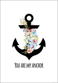 Zeit-Raum-Kunstdrucke - you are my anchor