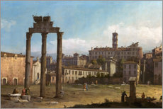 Holzbild  Ruinen des Forums in Rom - Bernardo Bellotto (Canaletto)