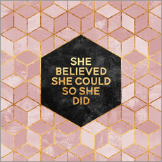 Wandsticker  She believed she could so she did - Elisabeth Fredriksson