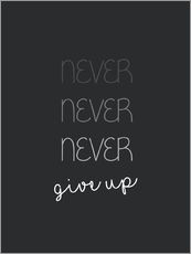 Gallery Print  Never Give Up - Niemals aufgeben - Finlay and Noa