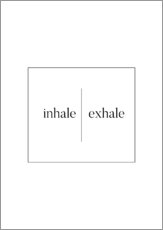 Gallery Print  INHALE | EXHALE - Stephanie Wünsche