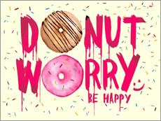 Gallery Print  Donut worry be happy - Süße Typo - Nory Glory Prints