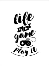 Wandsticker  Life is a game - dear dear