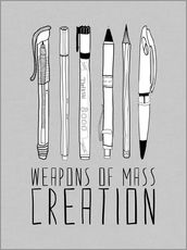 Gallery Print  Weapons Of Mass Creation - Grau - Bianca Green