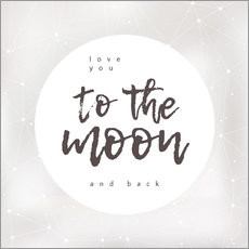Wandaufkleber  to the moon and back - Typobox