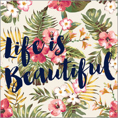 Gallery Print  Life is beautiful - Mod Pop Deco