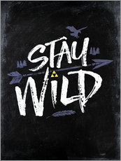 Gallery Print  Stay Wild - Barrett Biggers