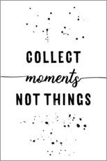 Wandsticker  TEXT ART Collect moments not things - Melanie Viola