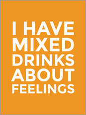 Wandsticker  I have mixed drinks about feelings - Creative Angel