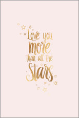 Gallery Print  LOVE YOU MORE THAN ALL THE STARS - Stephanie Wünsche