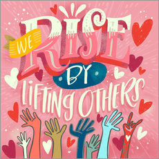 Wandsticker  We Rise By Lifting Others - Cynthia Frenette