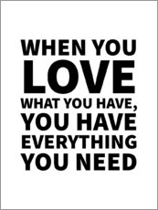 Gallery Print  Love what you have - Creative Angel