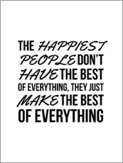 Wandsticker  The Happiest People Don't Have the Best of Everything, They Just Make the Best of Everything - Creative Angel