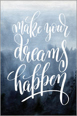 Gallery Print  Make your dreams happen - Typobox