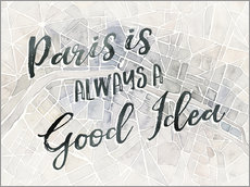 Wandsticker  Paris is always a good idea - Laura Marshall