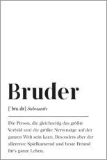 Premium-Poster  Bruder Definition - Pulse of Art