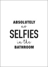 Premium-Poster No selfies in the bathroom