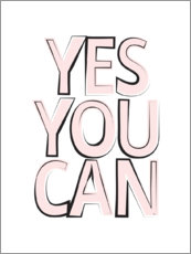 Premium-Poster Yes You Can - Ja, du kannst